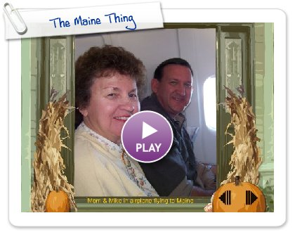 Click to play The Maine Thing