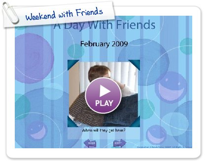 Click to play Weekend with Friends
