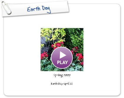 Click to play this Smilebox photobook: Earth Day