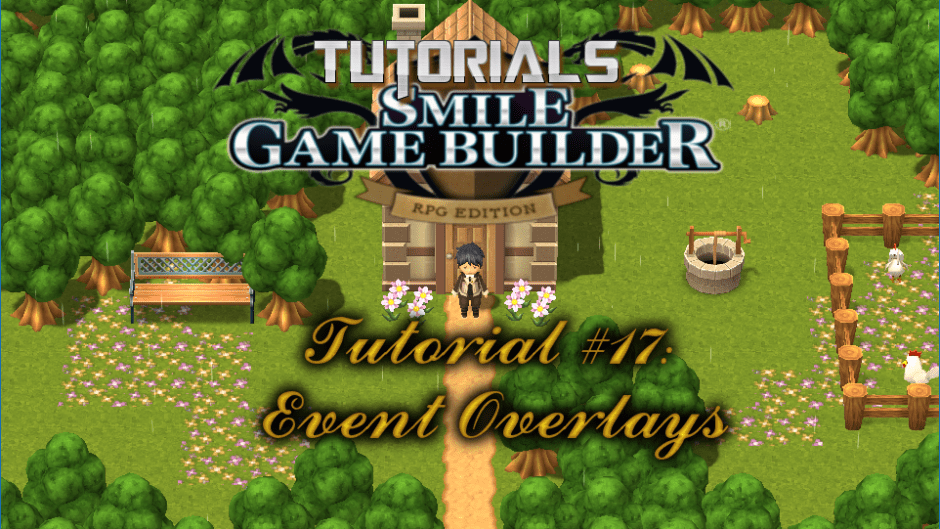 Smile Game Builder Tutorial #17: Event Overlays