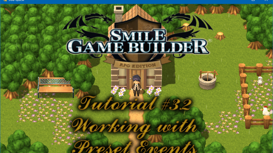Smile Game Builder - Tutorial #3.2: Working with Preset Events