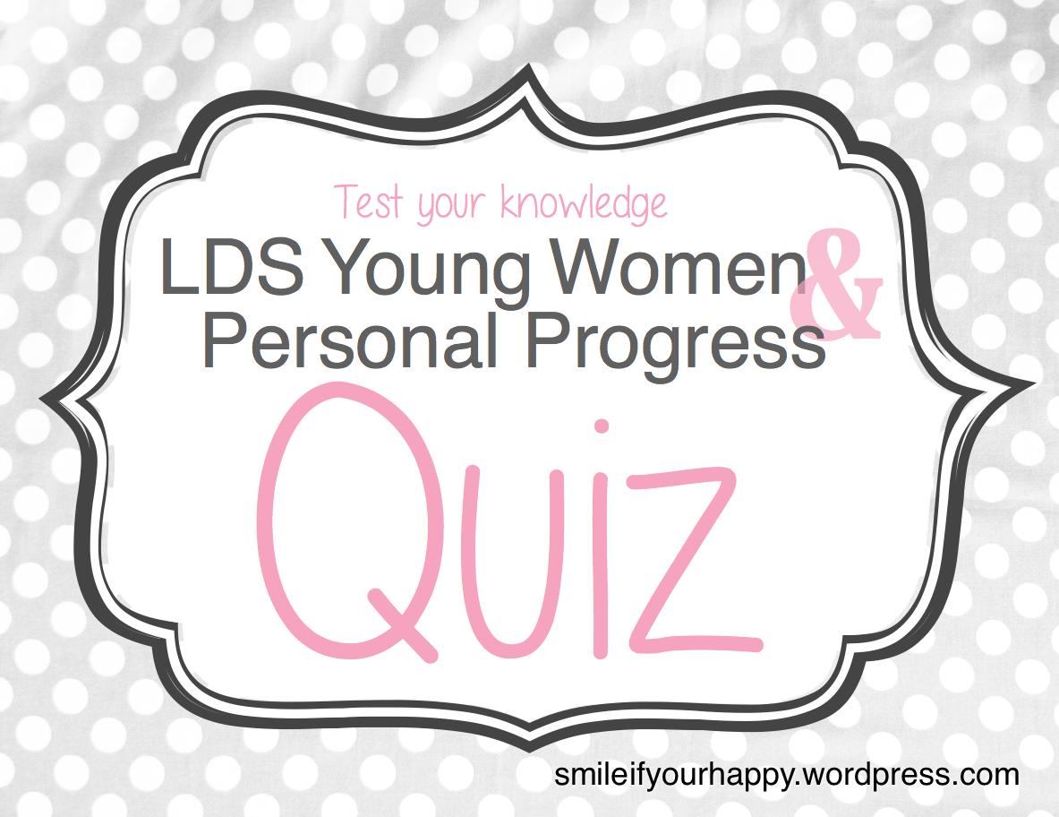 Lds Young Women Amp Personal Progress Quiz