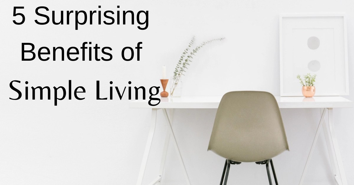 benefits of simple living