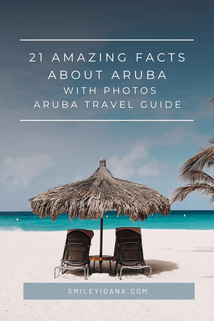 smileyioana.com | Aruba Travel Guide - 21 Amazing Facts About Aruba