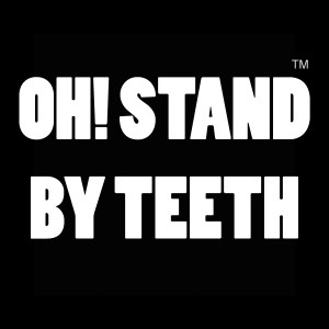 OH! STAND BY TEETH™ készenléti díj
