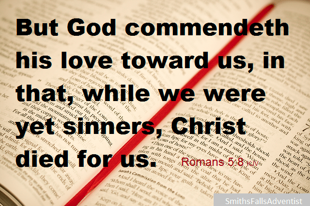 While we were yet sinners, Christ died for us