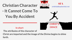 Illustration-Title-Christian Character-It Cannot Come To You By Accident