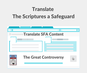 Illustration - Translate The Scriptures a Safeguard - The Great Controversy - text - background