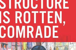 The Structure Is Rotten, Comrade by Viken Berberian, illustrated by Yann Kebbi [in Booklist]