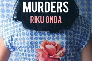 The Aosawa Murders by Riku Onda, translated by Alison Watts [in Shelf Awareness]
