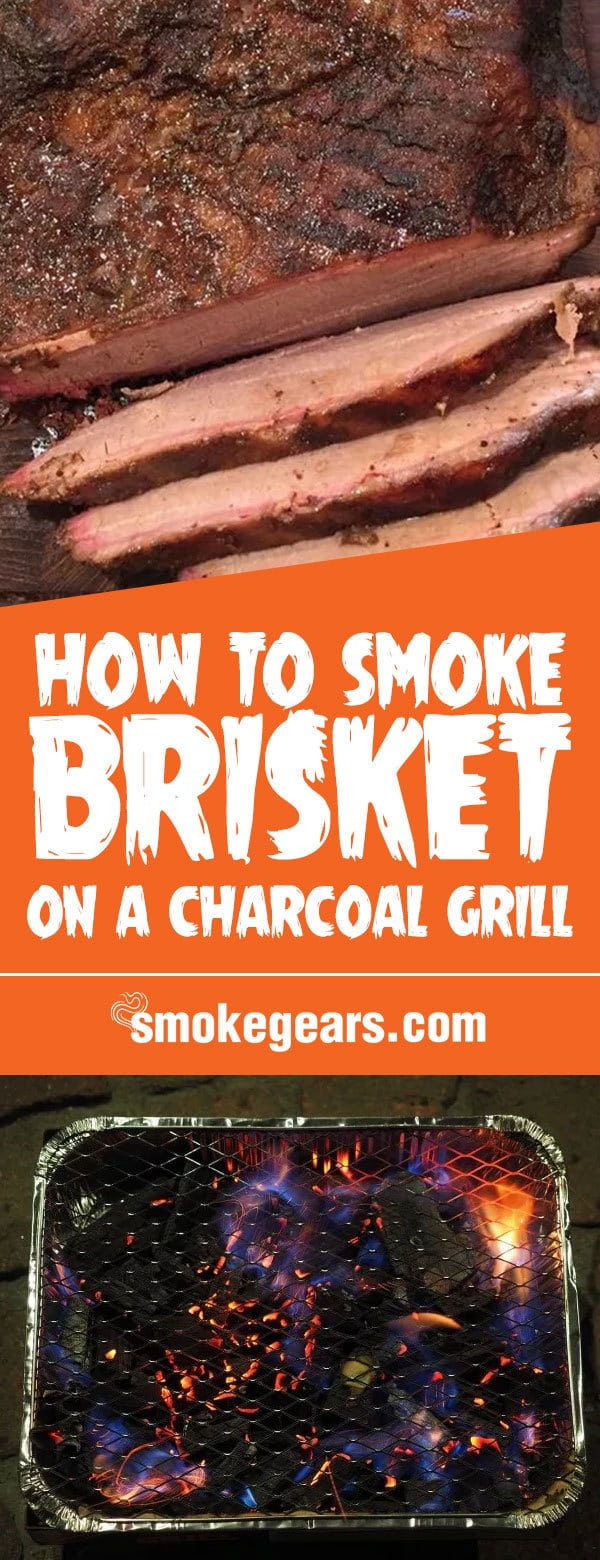 How to Smoke a Brisket on a Charcoal Grill