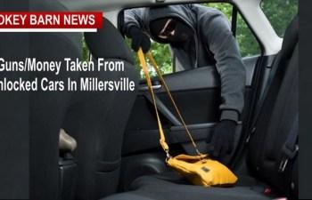 Thieves Get Gun/Money From Unlocked Cars In Millersville