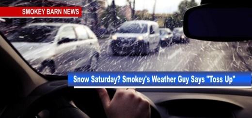 "Snow Saturday? Smokey's Weather Guy Says ""Toss Up"""
