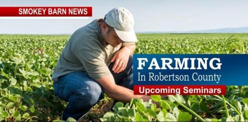 Farming In Robertson County - Upcoming Seminars