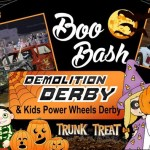 Demo Derby Boo Bash, Trunk OR Treat & Kids Power Wheels Derby Oct. 27th At Fairgrounds