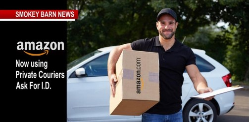 Amazon Utilizing Private Couriers, Suspicious? Ask For  I.D.