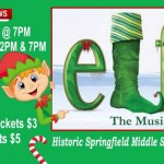 """See """"Elf The Musical"""" This Friday Or Saturday (SPRINGFIELD)"""