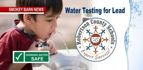 "Lead Testing: ""Water Safe"" In Robertson Schools, Officials Say"