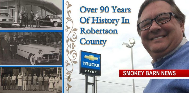 Payne Chevrolet A Brief Look At Over 90 Years In Robertson County Smokey Barn News