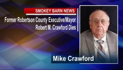 Former Robertson County Executive/Mayor Robert Crawford Dies