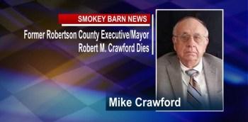 Former Robertson County Executive/Mayor Robert Crawford Dies