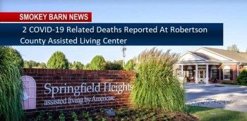 2 COVID-19 Related Deaths Reported At Robertson County Assisted Living Center
