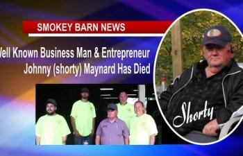 Well Known Businessman & Entrepreneur Johnny (Shorty) Maynard Has Died
