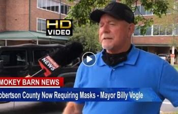Robertson County Now Requiring Masks- Mayor Billy Vogle