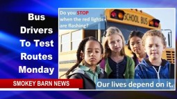 Bus Drivers To Test Routes Monday Morning Aug. 10