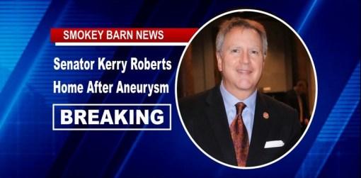 BREAKING: Senator Kerry Roberts Home After Aneurysm