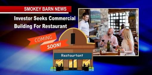 Investor Seeks Commercial Building For Restaurant