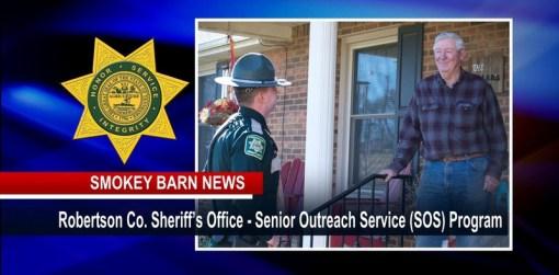 Robertson Sheriff Launches Senior Outreach (SOS) Program