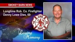 Longtime Robertson Co. Firefighter Denny Lowe Dies, He was 69