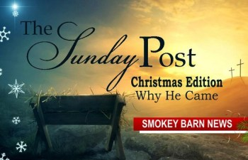 A 2020 Christmas Edition Of The Sunday Post (Why He Came)