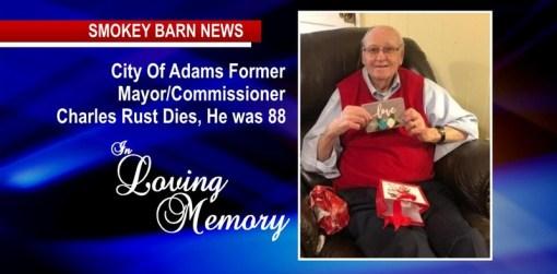Charles Rust, Former Adams Mayor/Commissioner Dies, He was 88