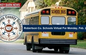 Robertson Co. Schools Virtual For Monday, February 22