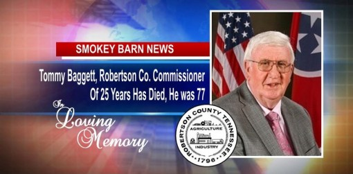 Tommy Baggett, Robertson Co. Commissioner Of 25 Years Has Died, He was 77