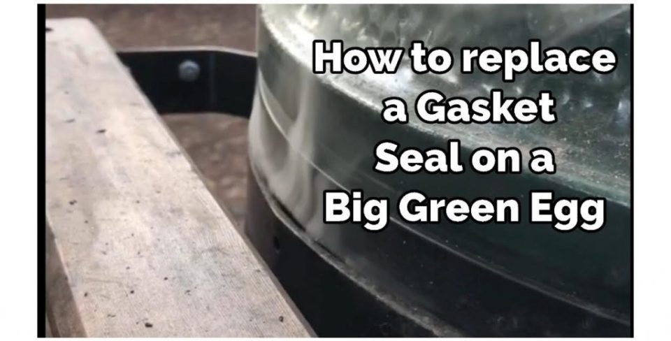 thumbnail for how to replace a gasket seal on a big green egg
