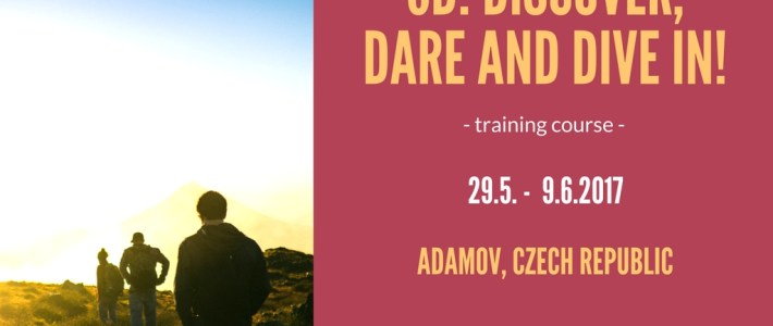 3D: Discover, Dare and Dive In! – Training course in Czech Republic