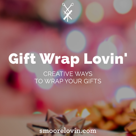 Gift Wrap Lovin': Creative Ways to Wrap Your Gifts