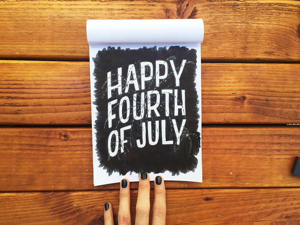 Happy 4th! For more lettering check out my instagram :)