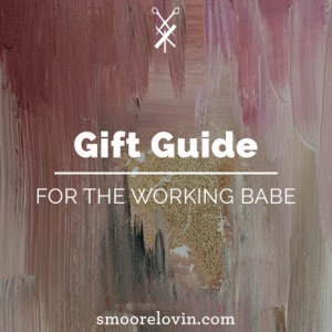 gift-guide-working-babe-top-10