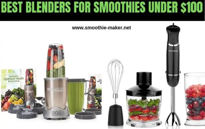 best blenders for smoothies under 100