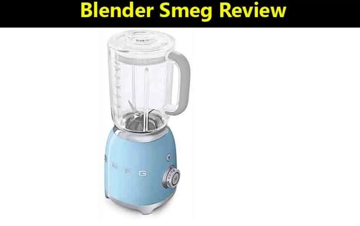 Blender Smeg Review