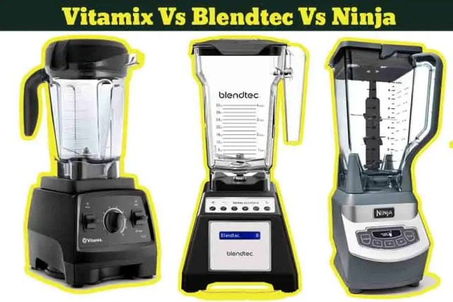 vitamix vs blendtec vs ninja