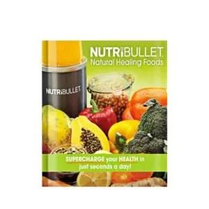 Nutribullet Natural Healing Foods book