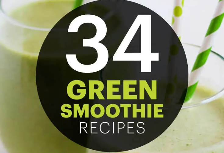 34 Green Smoothie Recipes