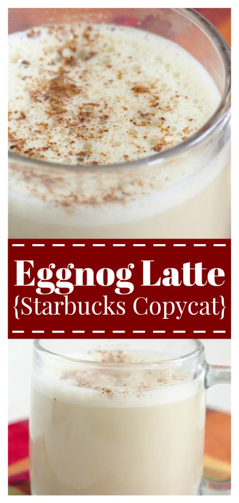 Eggnog Latte {Starbucks Copycat} – Save money and make this holiday Starbucks copycat recipe at home! Made with just a few simple ingredients and it tastes delicious! Starbucks Copycat Recipe | Eggnog Recipe | Eggnog Latte Recipe