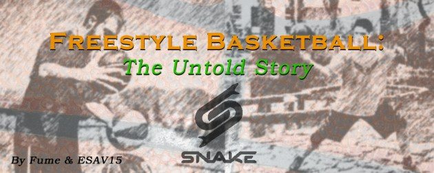 Freestyle Basketball: The Untold Story