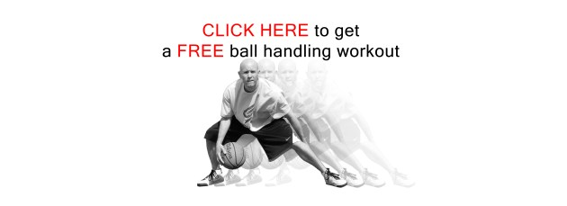 Get a FREE ball handling workout at http://GetHandles.com